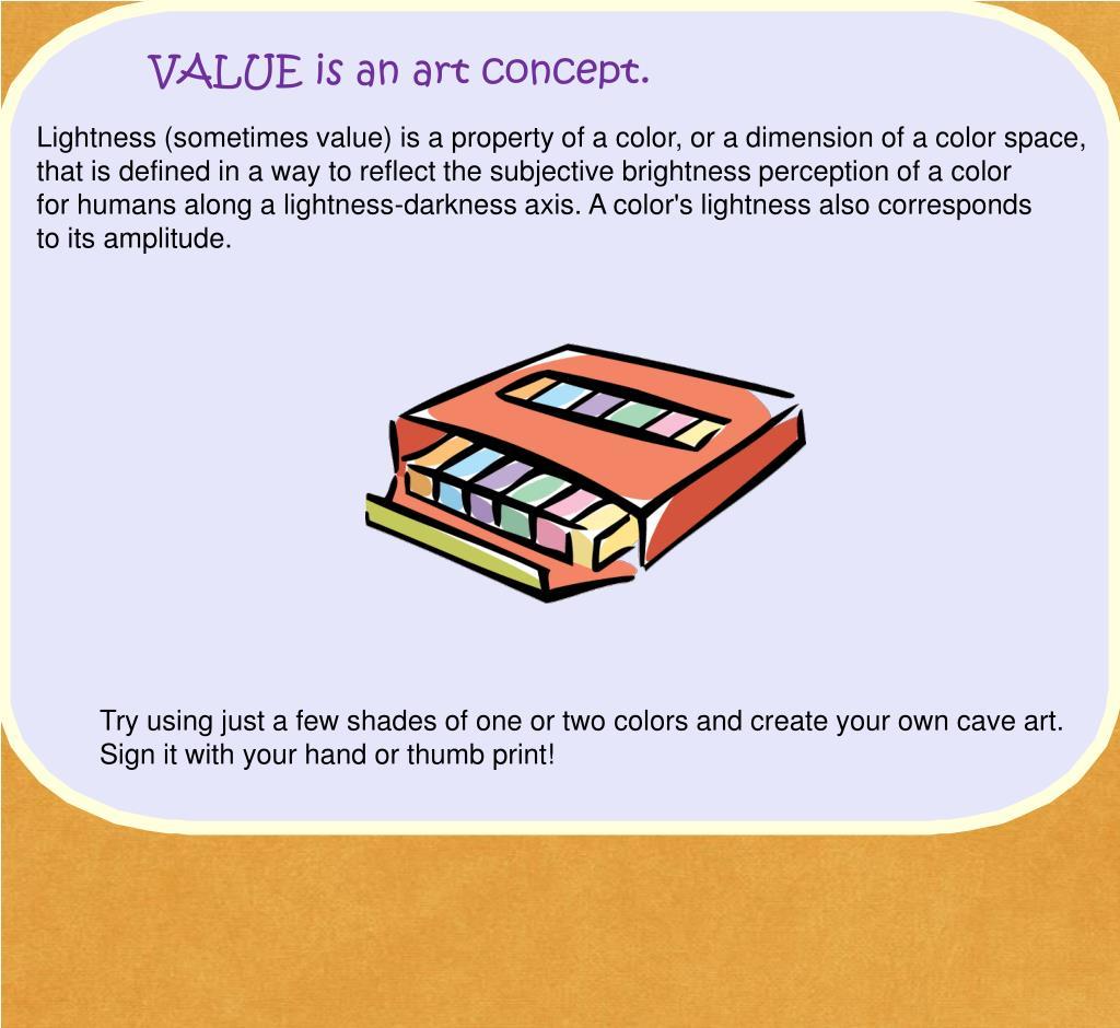 VALUE is an art concept.