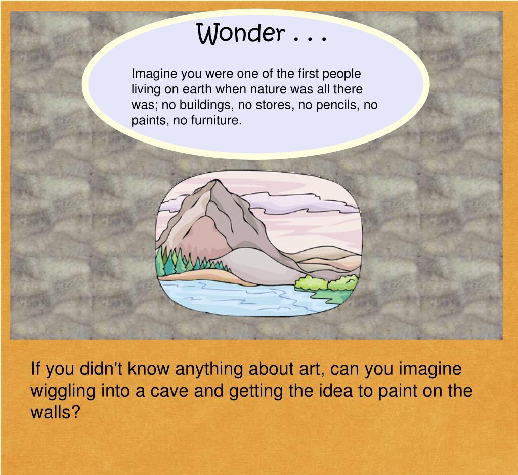 Wonder . . .
