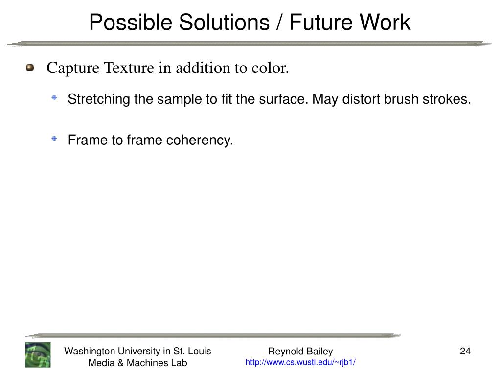 Possible Solutions / Future Work