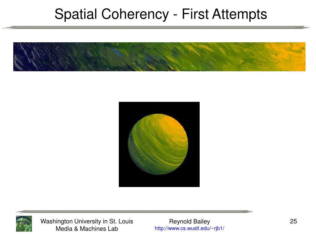 Spatial Coherency - First Attempts