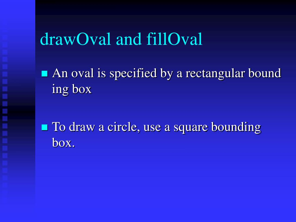 drawOval and fillOval