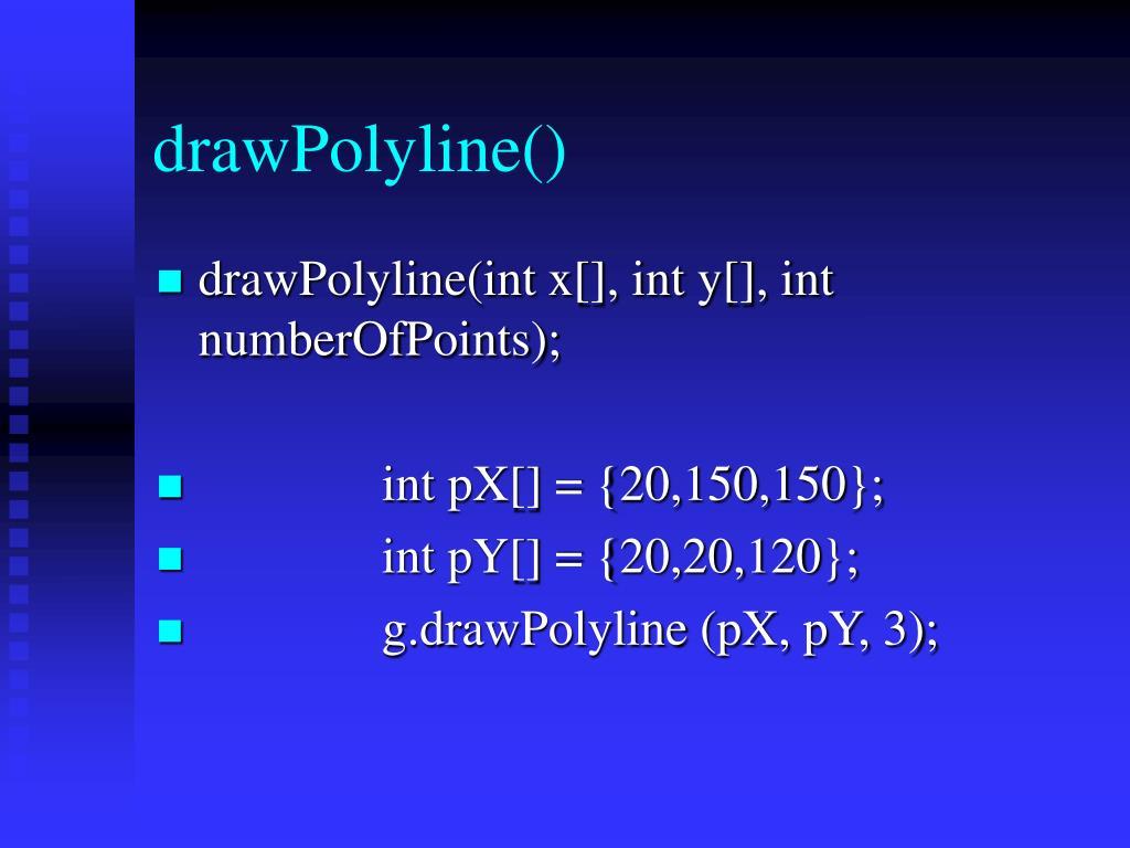 drawPolyline()