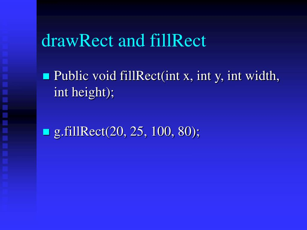 drawRect and fillRect