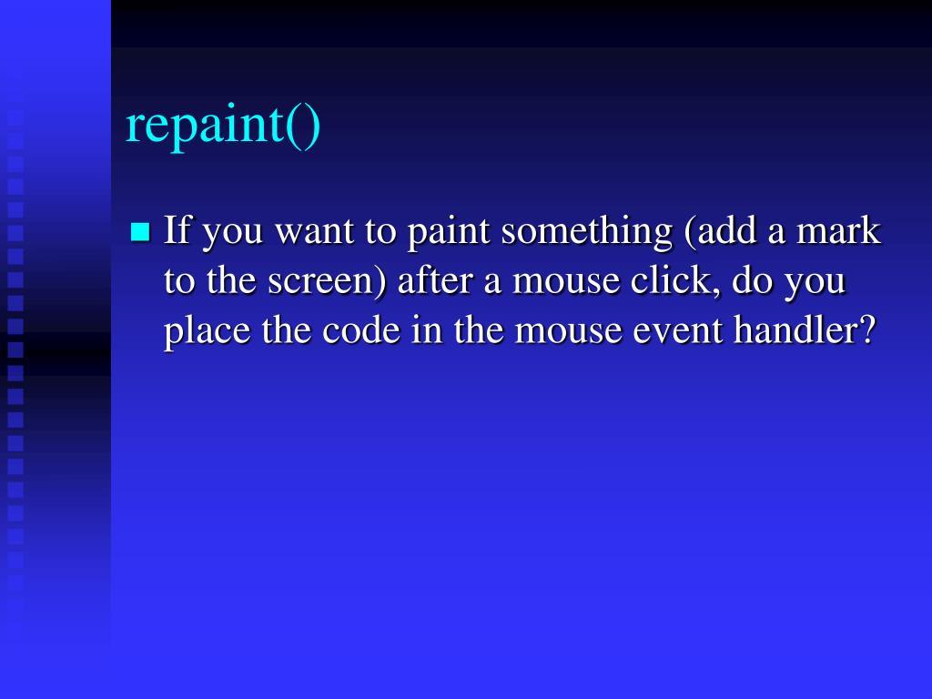 repaint()