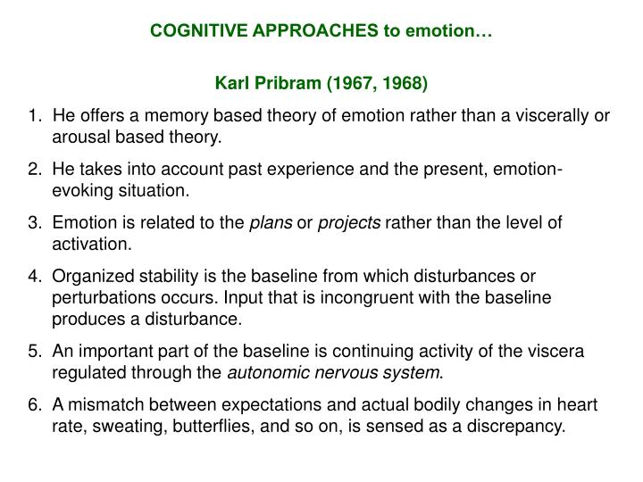 COGNITIVE APPROACHES to emotion…