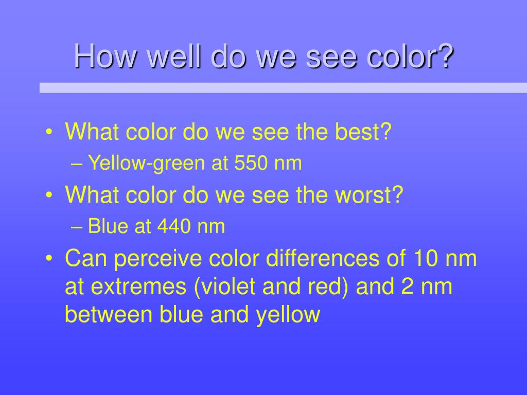 How well do we see color?
