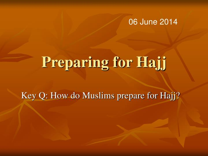 Preparing for hajj