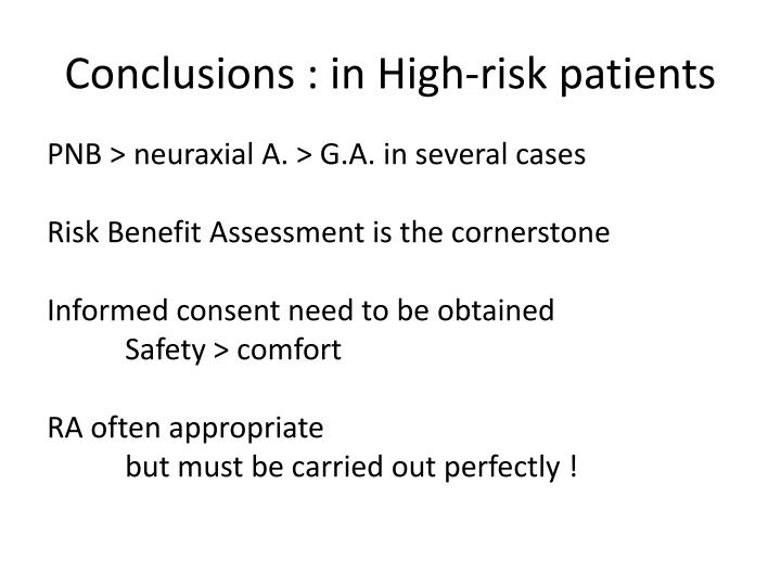 Conclusions : in High-risk patients