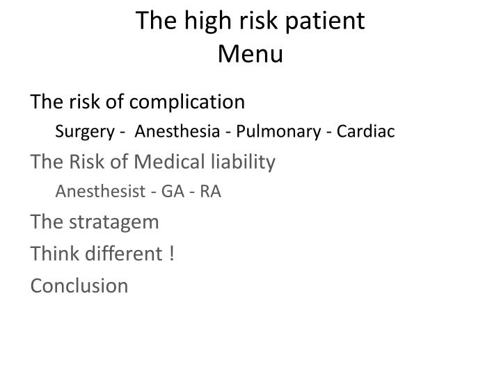 The high risk patient menu