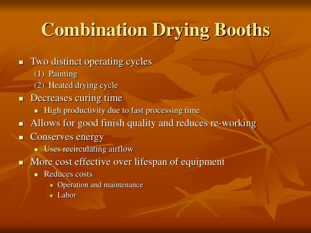 Combination Drying Booths