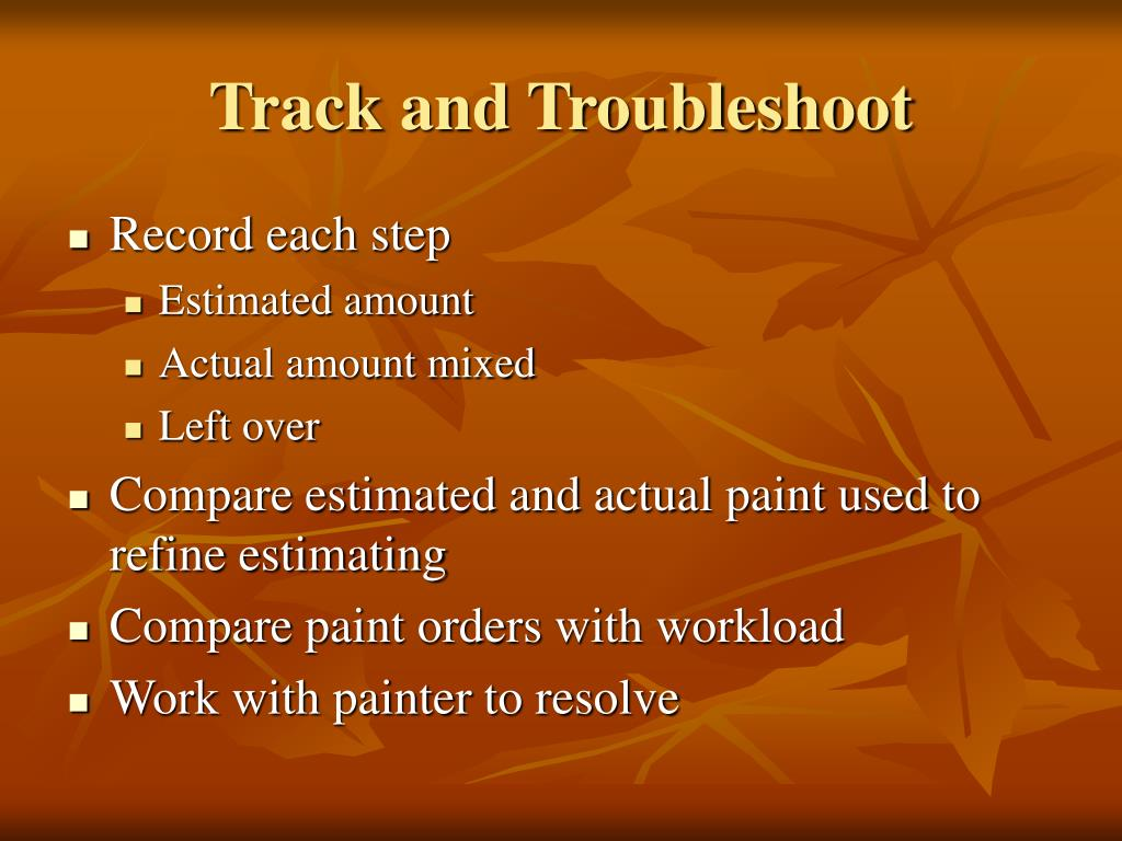 Track and Troubleshoot