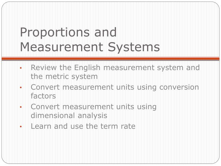 Proportions and measurement systems