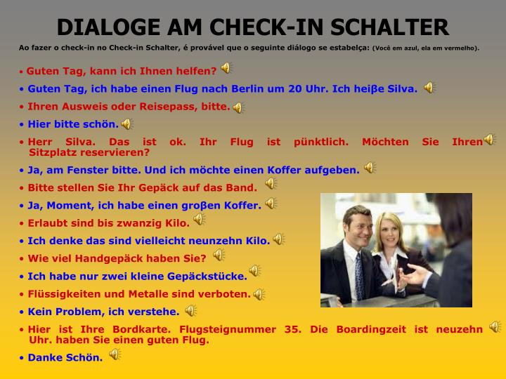 DIALOGE AM CHECK-IN SCHALTER