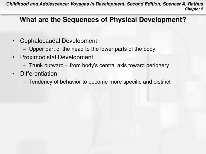 What are the Sequences of Physical Development?