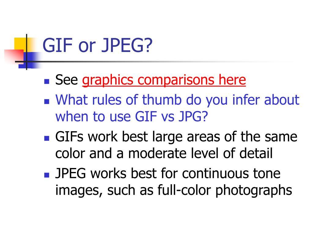 GIF or JPEG?