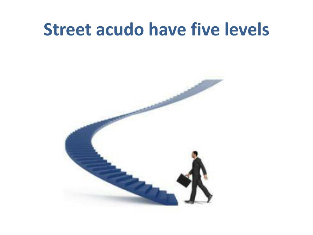 Street acudo have five levels
