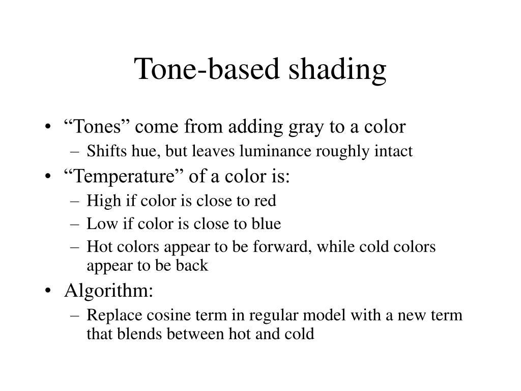 Tone-based shading