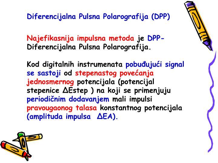 Diferencijalna Pulsna Polarografija (DPP)