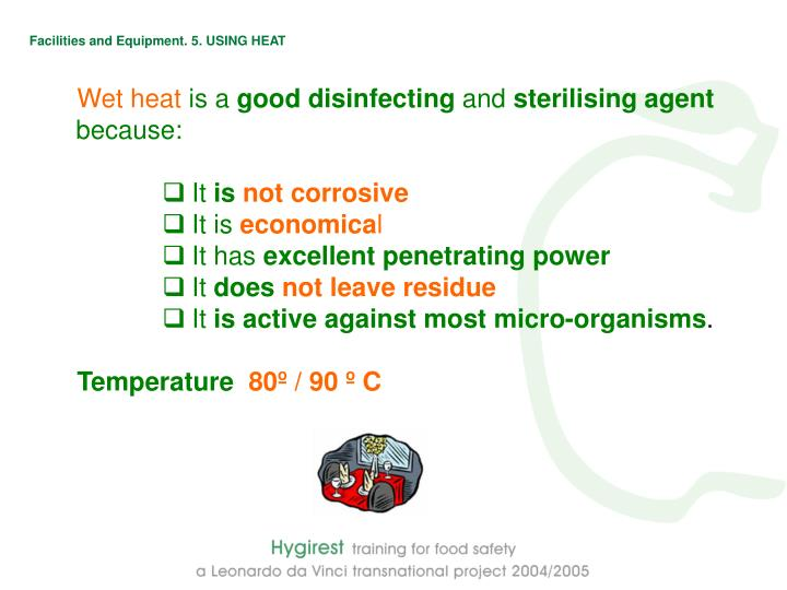 Facilities and Equipment. 5. USING HEAT
