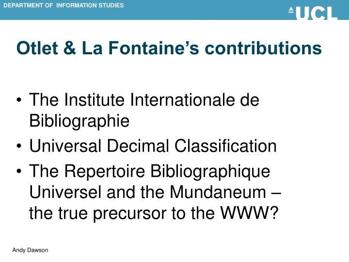 Otlet & La Fontaine's contributions