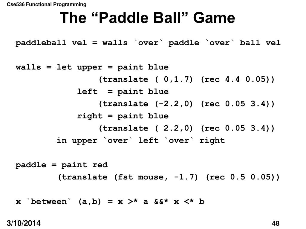 "The ""Paddle Ball"" Game"