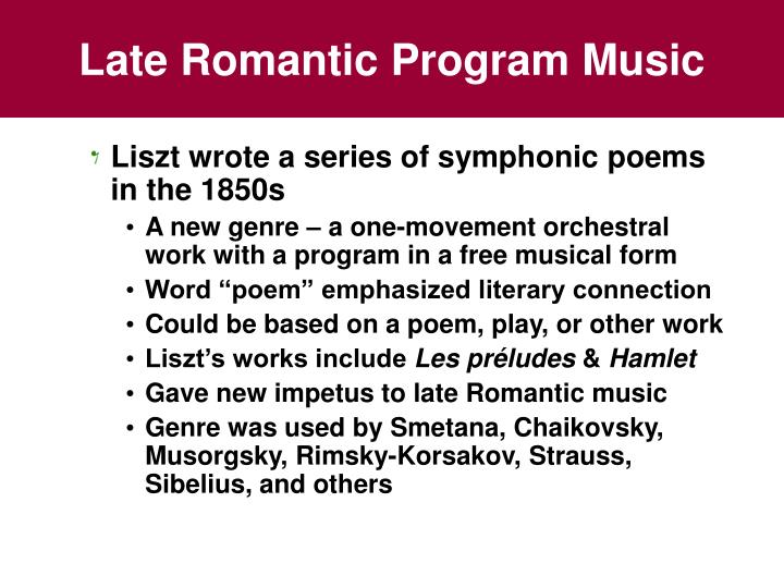 Late Romantic Program Music