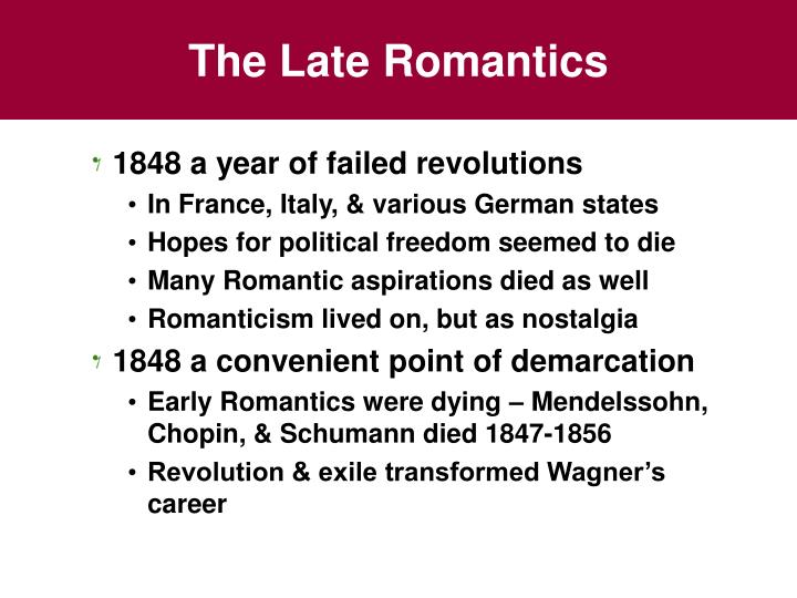 The Late Romantics
