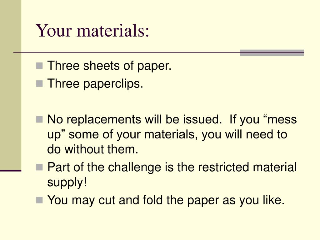 Your materials: