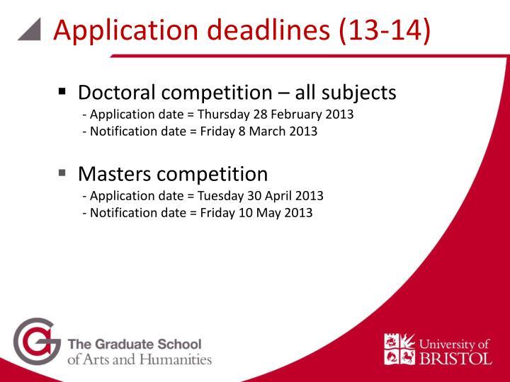Application deadlines (13-14)