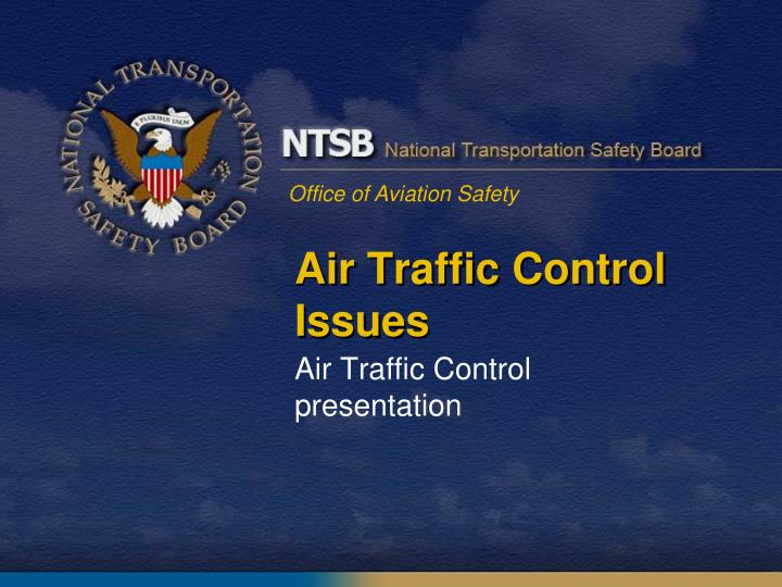 Air traffic control issues