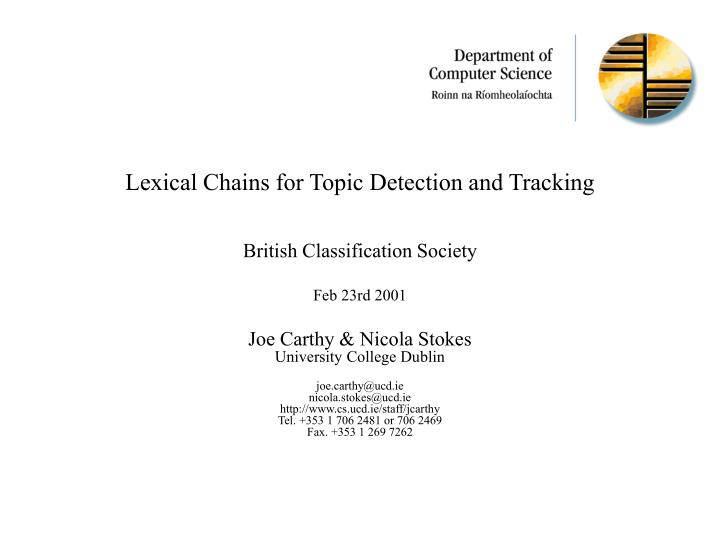 Lexical Chains for Topic Detection and Tracking