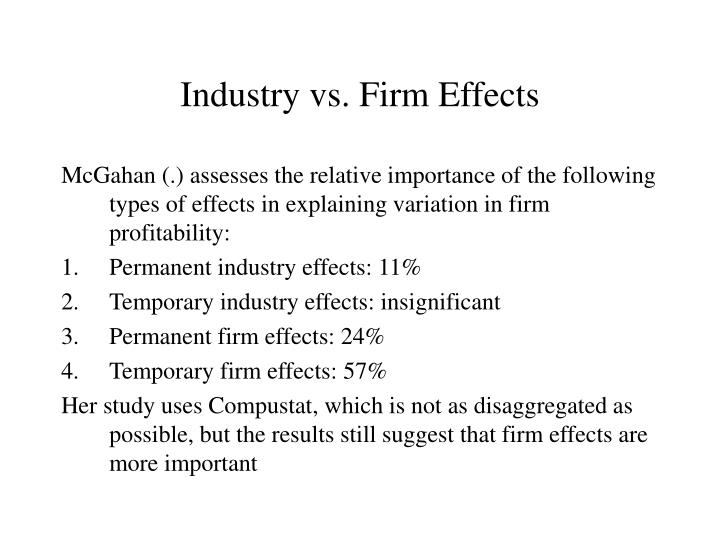 Industry vs. Firm Effects