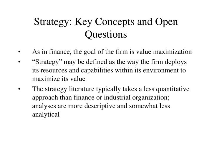 Strategy key concepts and open questions