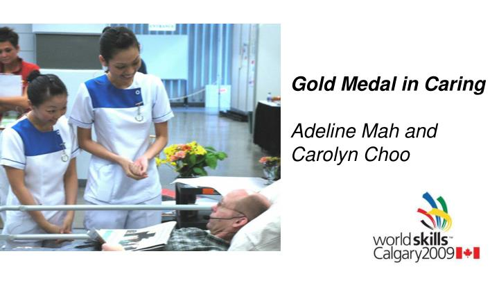 Gold Medal in Caring