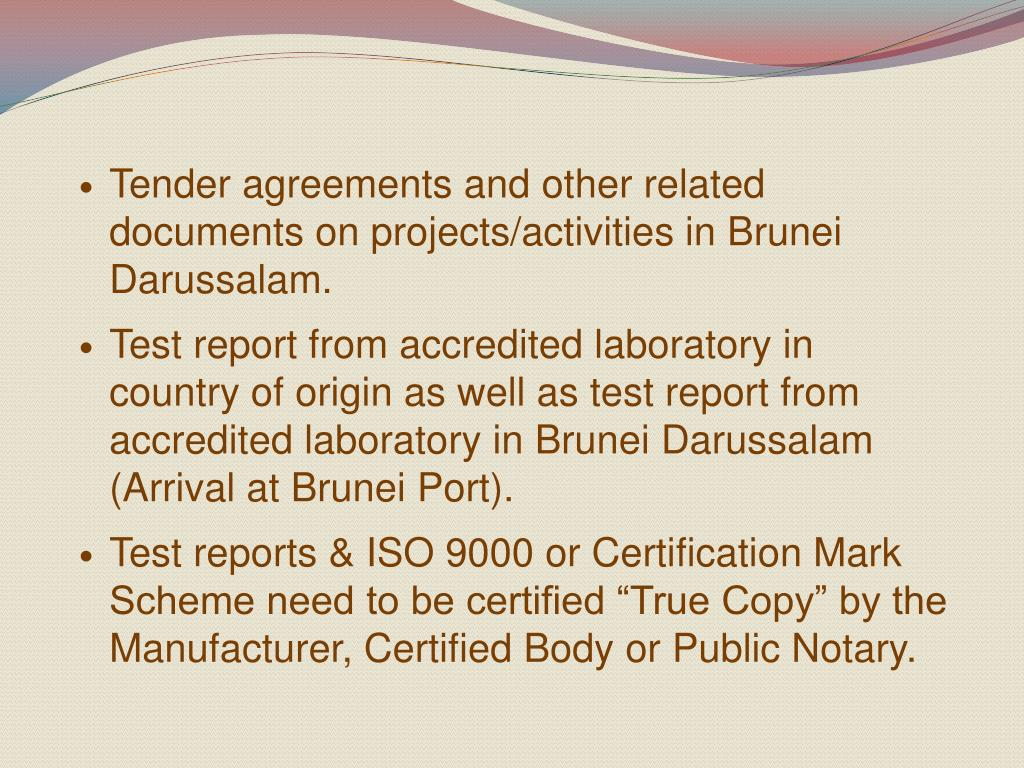 Tender agreements and other related documents on projects/activities in Brunei Darussalam.