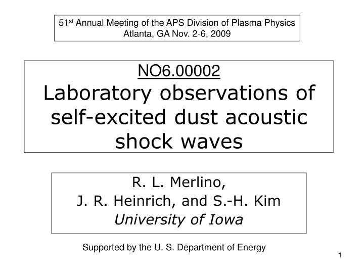 no6 00002 laboratory observations of self excited dust acoustic shock waves