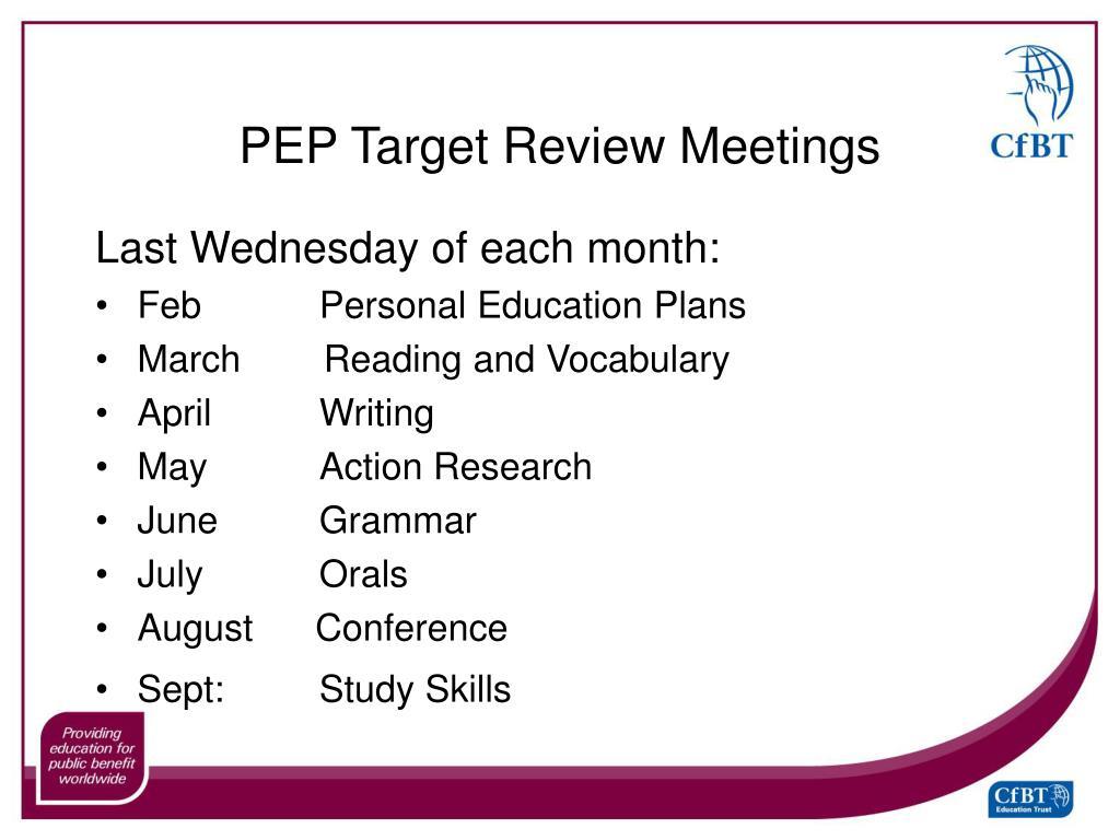 PEP Target Review Meetings
