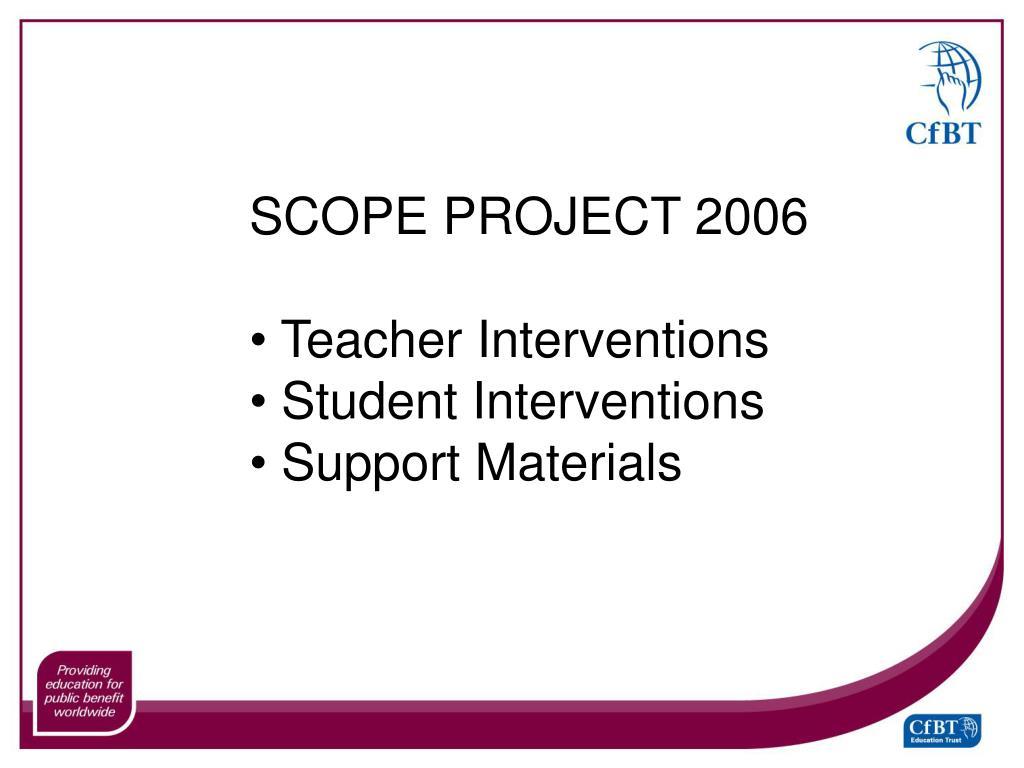 SCOPE PROJECT 2006