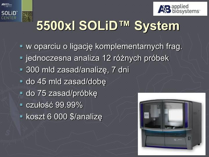 5500xl SOLiD™ System