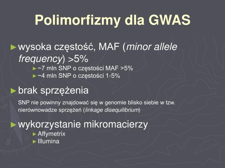 Polimorfizmy dla GWAS