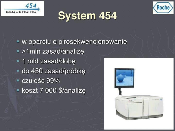 System 454