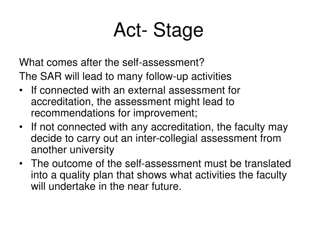 Act- Stage