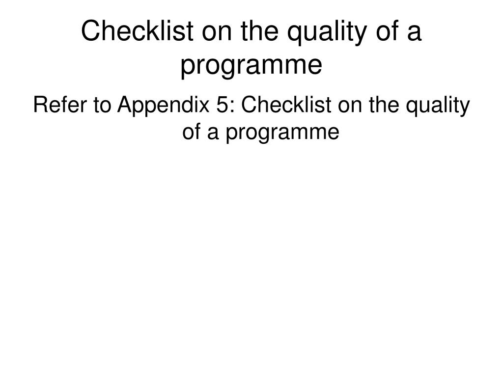 Checklist on the quality of a programme