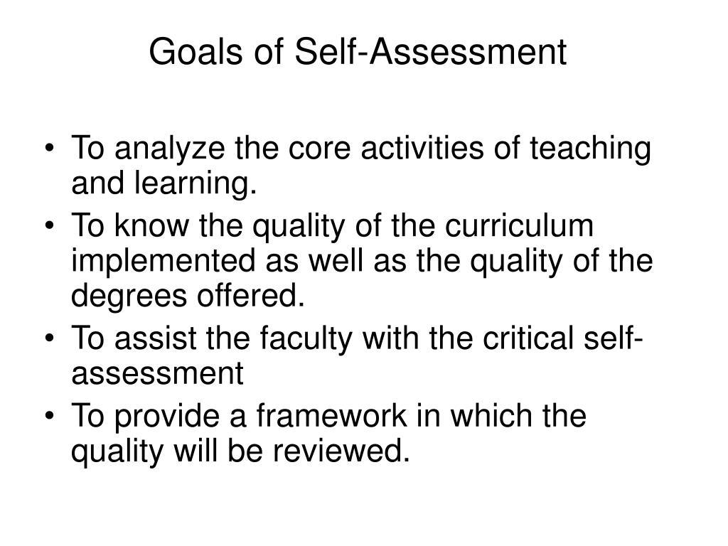 Goals of Self-Assessment