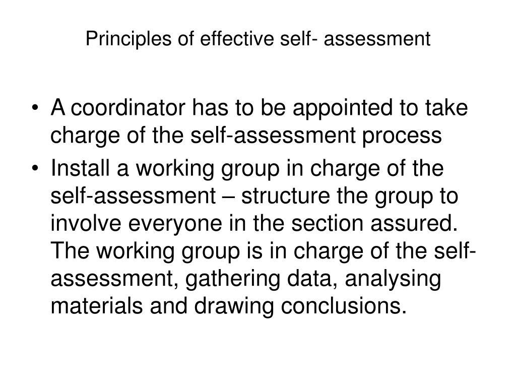 Principles of effective self- assessment