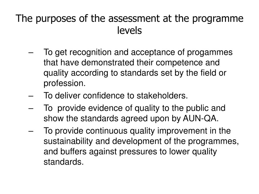 The purposes of the assessment at the programme levels