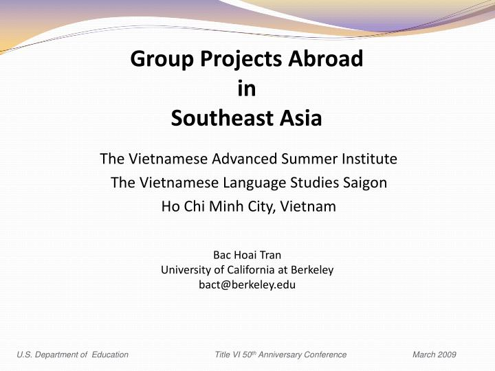 Group projects abroad in southeast asia1