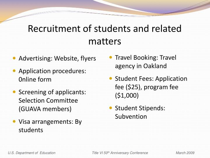 Recruitment of students and related matters