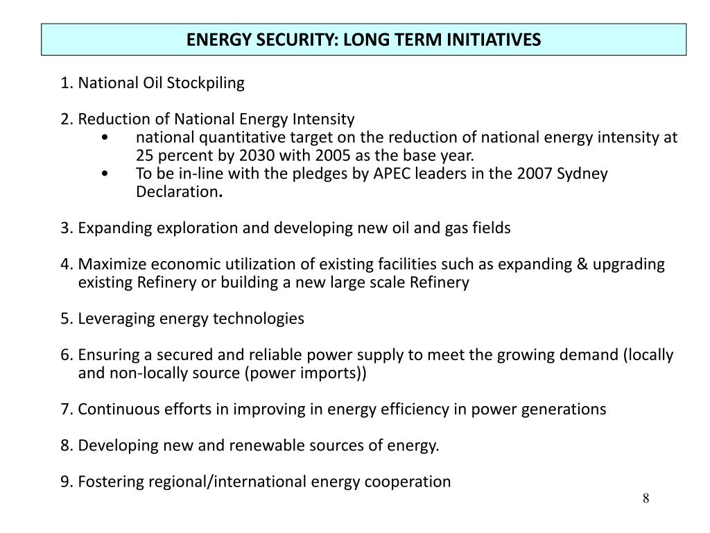 ENERGY SECURITY: LONG TERM INITIATIVES