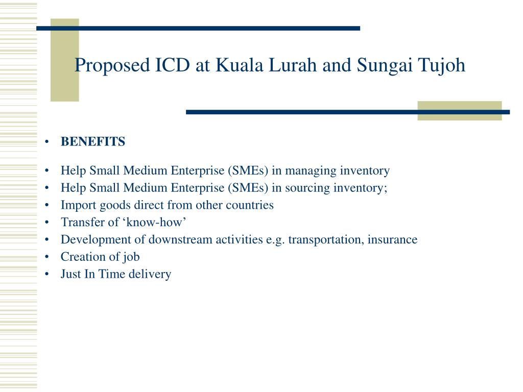 Proposed ICD at Kuala Lurah and Sungai Tujoh